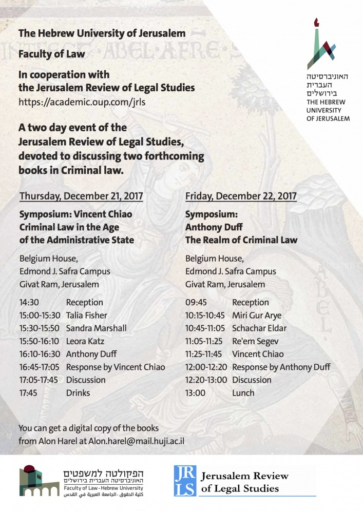 A two day event of the Jerusalem Review of Legal Studies, devoted to discussing two forthcoming books in Criminal law.