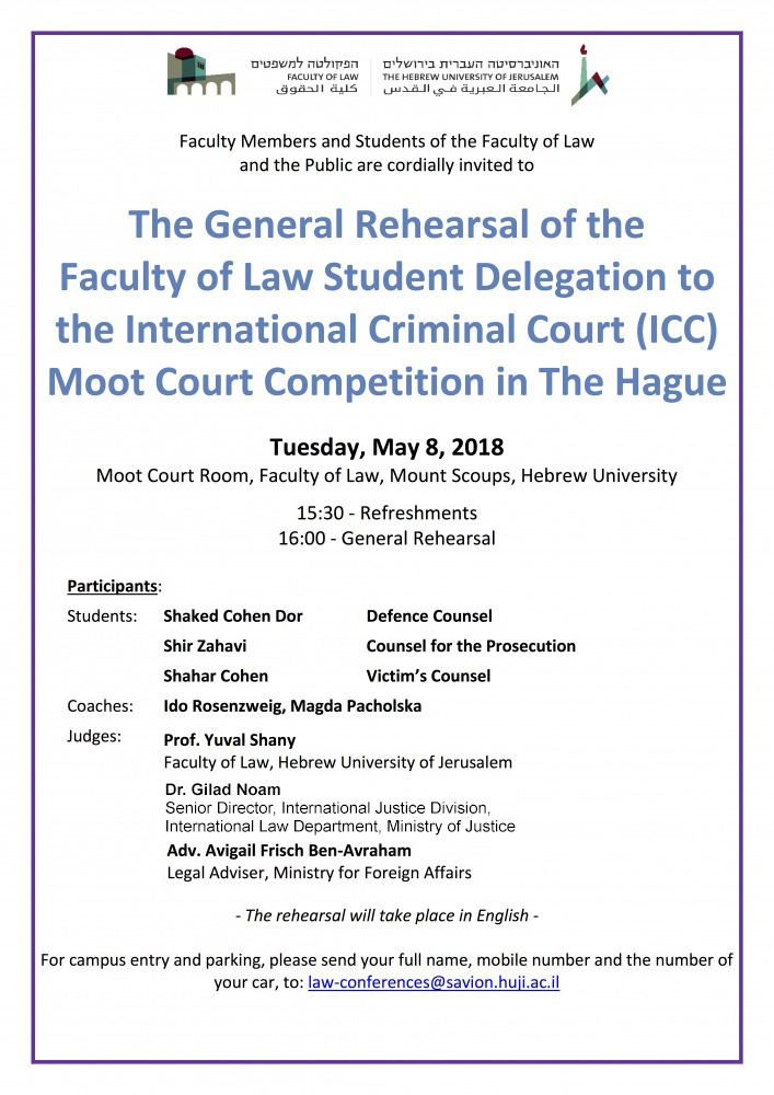 The General Rehearsal of the Faculty of Law Student Delegation to the International Criminal Court (ICC) Moot Court Competition in The Hague