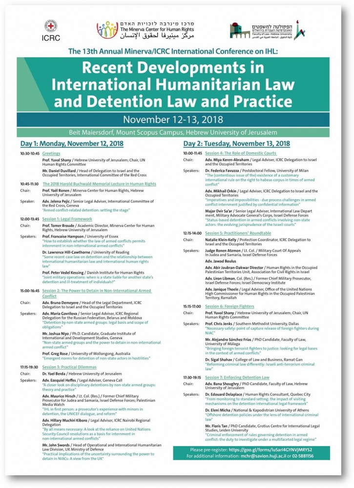the 13th in the series of Minerva/ICRC annual international conferences on International Humanitarian Law,