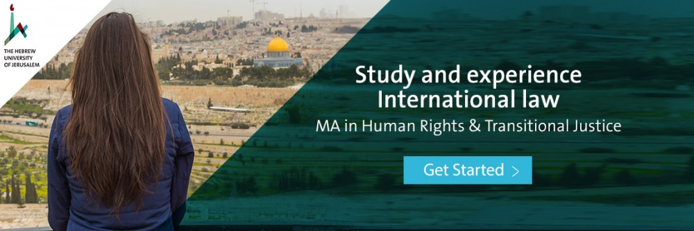 MA in Human Rights and Transitional Justice International Law